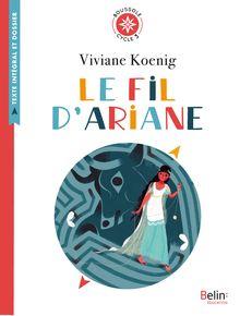 Le Fil d'Ariane de Annette Marnat, Viviane Koenig - fiche descriptive