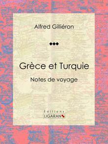 Grèce et Turquie de Alfred Gilliéron, Ligaran - fiche descriptive