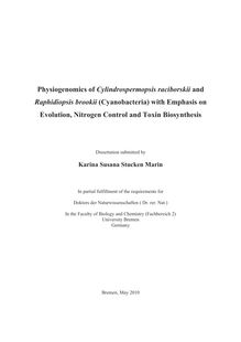 Physiogenomics of Cylindrospermopsis raciborskii and Raphidiopsis brookii (Cyanobacteria) with emphasis on evolution, nitrogen control and toxin biosynthesis [Elektronische Ressource] / submitted by Karina Susana Stucken Marin