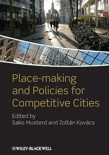 Place-making and Policies for Competitive Cities