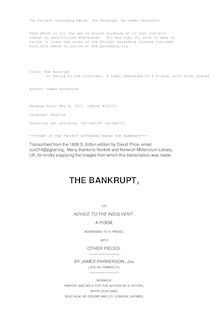 The Bankrupt - or Advice to the Insolvent. A Poem, addressed to a friend, with other pieces
