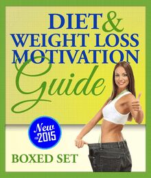 Diet and Weight Loss Motivation Guide (Boxed Set)