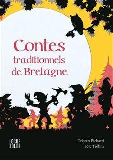 Contes traditionnels de Bretagne - Tristan Pichard
