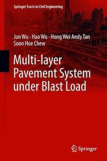 Multi-layer Pavement System under Blast Load