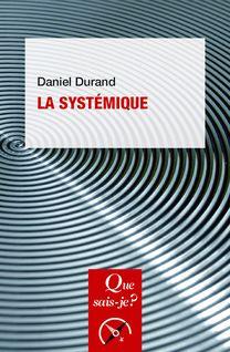 La systémique - Daniel Durand