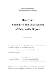 Real time simulation and visualization of deformable objects [Elektronische Ressource] / Joachim Georgii