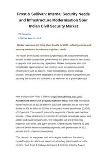 Frost & Sullivan: Internal Security Needs and Infrastructure Modernisation Spur Indian Civil Security Market