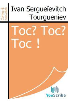 Lire Toc? Toc? Toc ! de Ivan Sergueïevitch Tourgueniev