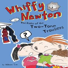 Whiffy Newton in the Riddle of the Two-Tone Trousers (Whiffy Newton #2)