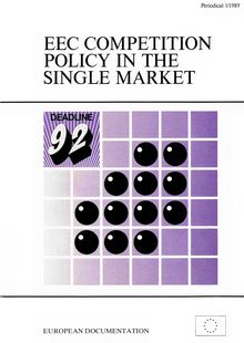 EEC competition policy in the single market