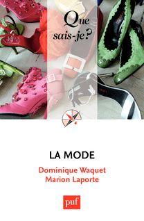 La mode - Dominique Waquet, Marion Laporte
