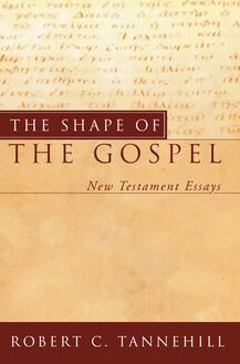 The Shape of the Gospel