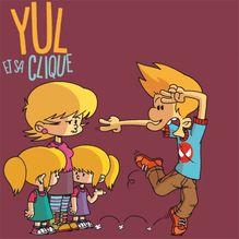 Yul et sa clique - 1 - L'âge de raison de Mariolle - fiche descriptive