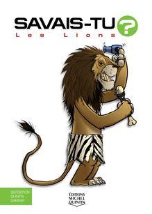 Savais-tu? - En couleurs 49 - Les Lions