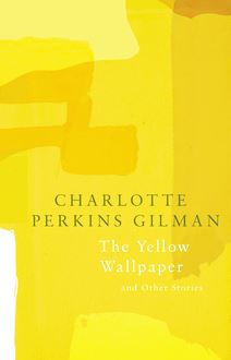 The Yellow Wallpaper (Legend Classics)