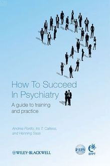How to Succeed in Psychiatry
