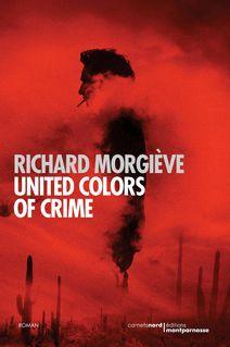 United Colors of Crime - Richard Morgiève