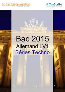 Corrigé Bac 2015 - Allemand LV1 - Séries Techno