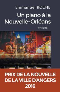 Un piano à la Nouvelle-Orléans - Emmanuel Roche