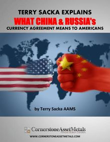 Terry Sacka Explains What China And Russia