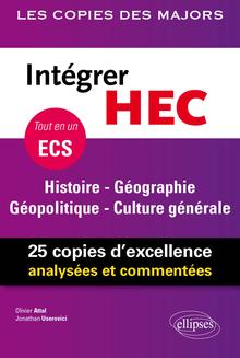 Intégrer HEC – ECS – Histoire - Géographie - Géopolitique - Culture générale