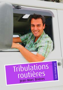 Lire : Tribulations routières (Pulp gay)