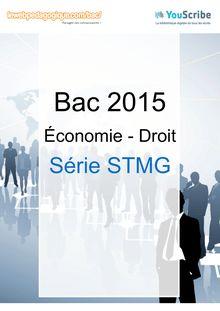 Corrigé - Bac 2015 - Eco-Droit - STMG