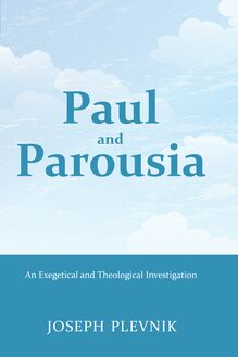 Paul and the Parousia