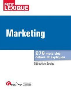 Marketing - 2e édition - Sébastien Soulez
