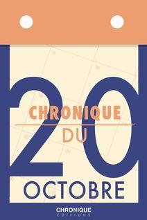 Chronique du 20 octobre - Éditions Chronique