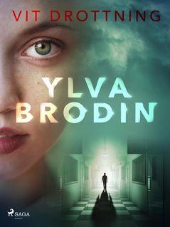 Vit drottning - Ylva Brodin