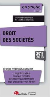 En poche - Droit des sociétés 2017-2018 - 9e édition - Francis Grandguillot, Béatrice Grandguillot