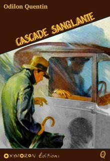 Cascade sanglante - Charles Richebourg