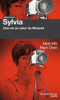 Sylvia : Une vie au cœur du Mossad de Moti Kfir, Ram Oren - fiche descriptive