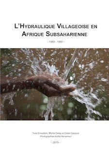 L'Hydraulique Villageoise en Afrique Subsaharienne - Yves Emsellem