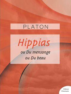 Hippias mineur - Hippias majeur - Platon