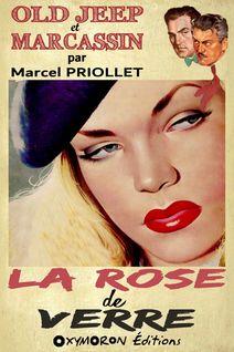 La rose de verre - Marcel Priollet