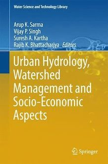 Urban Hydrology, Watershed Management and Socio-Economic Aspects