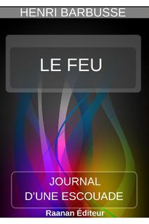 Le Feu | Henri Barbusse | - Henri Barbusse