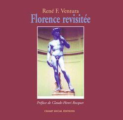 Florence revisitée - René Ventura