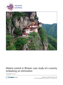 Malaria control in Bhutan: case study of a country embarking on elimination