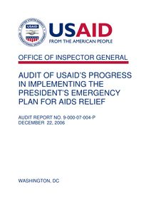 AUDIT OF USAID'S PROGRESS IN IMPLEMENTING THE PRESIDENT'S EMERGENCY PLAN FOR AIDS RELIEF
