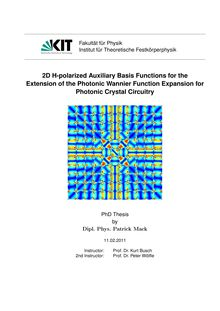 2D H-polarized auxiliary basis functions for the extension of the photonic Wannier function expansion for photonic crystal circuitry [Elektronische Ressource] / von Patrick Mack