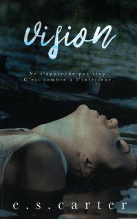 Vision - E.S. Carter, Myriam Abbas