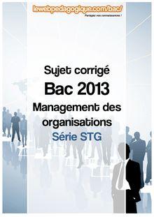 bac 2013 sujets corrigés management des organisations série stg