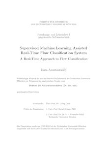 Supervised machine learning assisted real-time flow classification system [Elektronische Ressource] : a real-time approach to flow classification / Isara Anantavrasilp