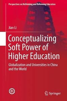 Conceptualizing Soft Power of Higher Education