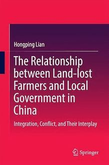 The Relationship between Land-lost Farmers and Local Government in China
