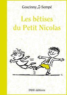 Les bêtises du Petit Nicolas de Jean-Jacques Sempé, René Goscinny - fiche descriptive