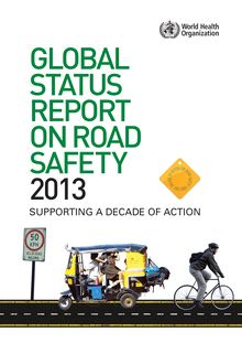 Global status report on road safety 2013 WHO (Anglais)